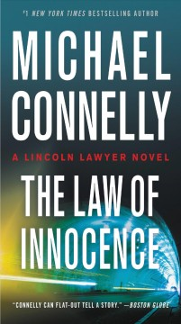 The law of innocence /  Michael Connelly. - Michael Connelly.
