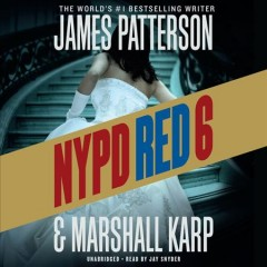 NYPD Red 6 /  James Patterson & Marshall Karp. - James Patterson & Marshall Karp.