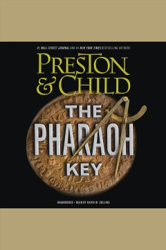 The pharaoh key /  Douglas Preston. - Douglas Preston.