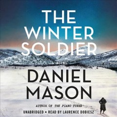 The winter soldier /  Daniel Mason. - Daniel Mason.