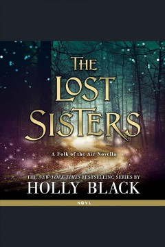 The lost sisters /  Holly Black. - Holly Black.