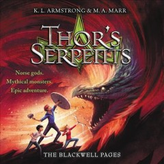 Thor's serpents /  K.L. Armstrong & M.A. Marr.