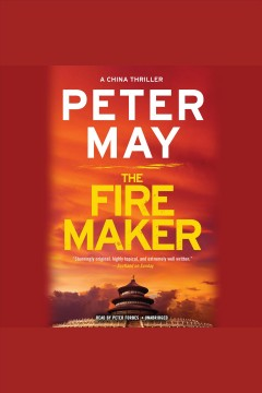 The firemaker /  Peter May.