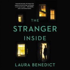 The stranger inside /  Laura Benedict.