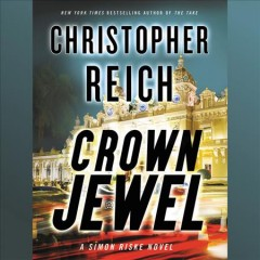Crown jewel /  Christopher Reich.