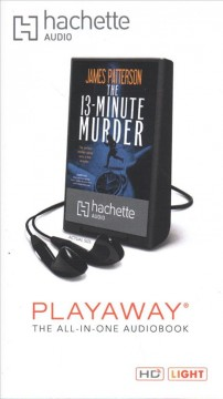 The 13-minute murder /  James Patterson.
