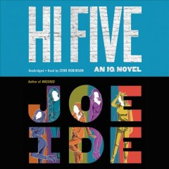 Hi Five : an IQ novel / Joe Ide. - Joe Ide.