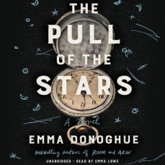 The Pull of the Stars /  Emma Donoghue.