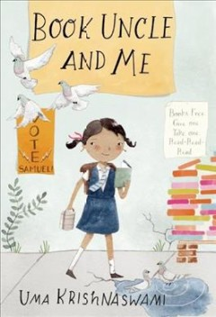 Book Uncle and me /  Uma Krishnaswami ; pictures by Julianna Swaney.