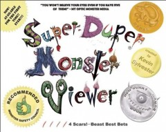 Super-duper monster viewer /  created by Kevin Sylvester.