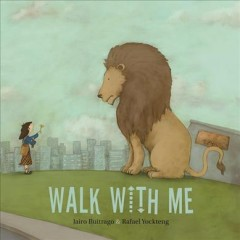 Walk with me /  Jairo Buitrago ; pictures by Rafael Yockteng ; translated by Elisa Amado.