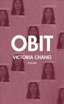 Obit : poems / Victoria Chang. - Victoria Chang.