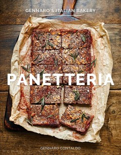 Panetteria : Gennaro's Italian bakery / Gennaro Contaldo ; photography by Dan Jones.
