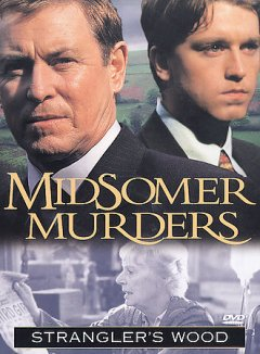 Midsomer Murders : Stranger's wood / a Bentley Production for the ITV Network in association with A&E Networks