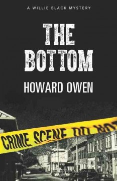 The bottom /  by Howard Owen. - by Howard Owen.