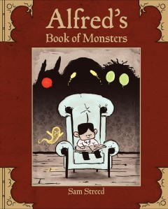 Alfred's book of monsters /  Sam Streed. - Sam Streed.