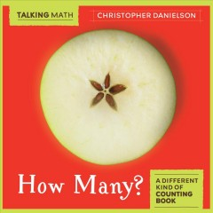 How many? : a different kind of counting book / Christopher Danielson.