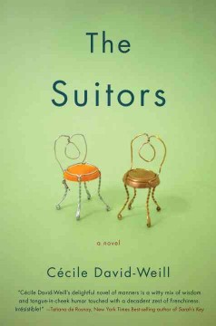 The suitors /  Cecile David-Weill ; translated from the French by Linda Coverdale.