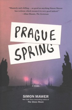 Prague spring /  Simon Mawer. - Simon Mawer.