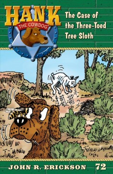 The case of the three-toed tree sloth /  John R. Erickson, illustrations by Gerald L. Holmes. - John R. Erickson, illustrations by Gerald L. Holmes.