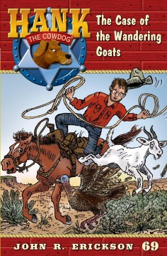 The case of the wandering goats /  John R. Erickson ; illustrations by Gerald L. Holmes. - John R. Erickson ; illustrations by Gerald L. Holmes.