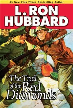 The trail of the red diamonds /  L. Ron Hubbard.