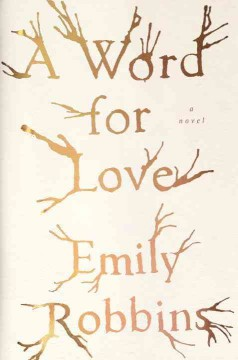 A word for love /  Emily Robbins.