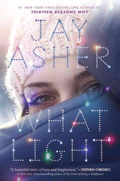 What light /  Jay Asher. - Jay Asher.