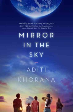 Mirror in the sky /  Aditi Khorana.