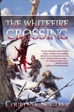 The whitefire crossing /  Courtney Schaefer.