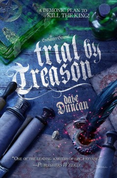 Trial by treason /  Dave Duncan.