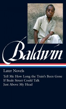Later novels /  James Baldwin ; Darryl Pinckney, editor. - James Baldwin ; Darryl Pinckney, editor.