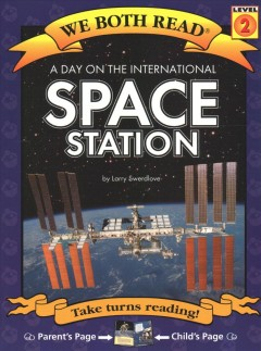 A day on the International Space Station /  by Larry Swerdlove. - by Larry Swerdlove.