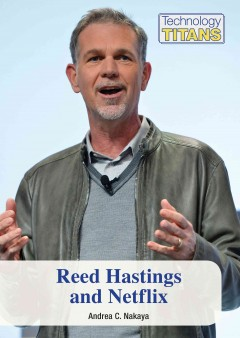 Reed Hastings and Nexflix /  by Andrea C. Nakaya. - by Andrea C. Nakaya.
