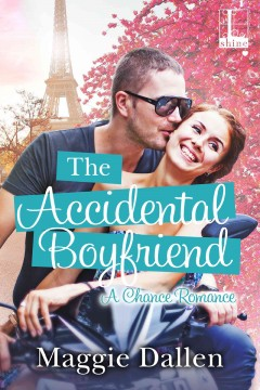 The accidental boyfriend /  Maggie Dallen.
