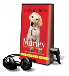 Marley : a dog like no other / John Grogan. - John Grogan.