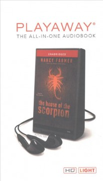 The house of the scorpion /  Nancy Farmer.