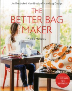 The better bag maker : an illustrated handbook of handbag design--techniques, tips, and tricks / Nicole Claire Mallalieu.
