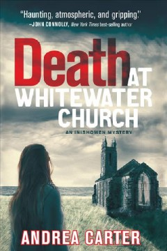 Death at Whitewater Church /  Andrea Carter.