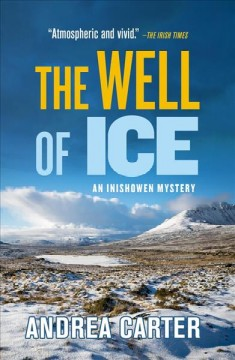 The well of ice /  Andrea Carter. - Andrea Carter.