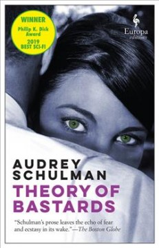 Theory of bastards /  Audrey Schulman.