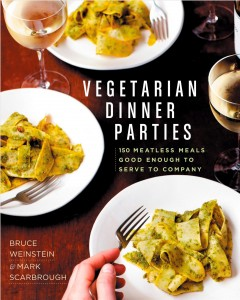 Vegetarian dinner parties : 150 meatless meals good enough to serve to company / Bruce Weinstein & Mark Scarbrough ; photographs by Eric Medsker. - Bruce Weinstein & Mark Scarbrough ; photographs by Eric Medsker.
