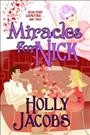 Miracles for Nick /  Holly Jacobs.