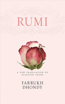 Rumi : a New Translation of Selected Poems.