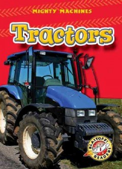Tractors /  by Mary Lindeen. - by Mary Lindeen.
