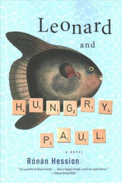 Leonard and Hungry Paul : a novel / Rónán Hession.