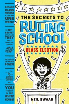 Class election /  Neil Swaab.