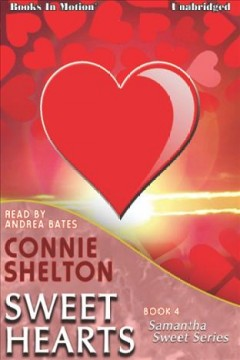 Sweet hearts /  Connie Shelton.
