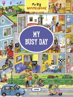 My busy day /  illustrations by Caryad. - illustrations by Caryad.