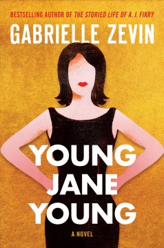 Young Jane Young : a novel / Gabrielle Zevin.